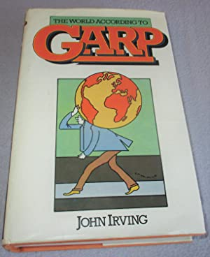 The World According to Garp (1st Edition): John Irving