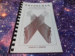 Futureman - A Synthesis of Missing Links.and the Alien Abduction Epidemic