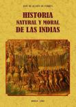 HISTORIA NATURAL Y MORAL DE LAS INDIAS: ACOSTA, JOSE DE