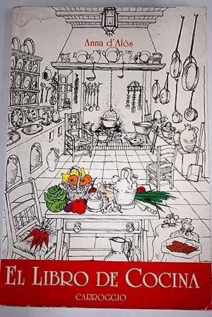 El libro de cocina: Alós, Anna R.