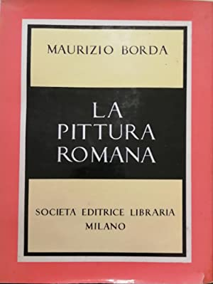 LA PITTURA ROMANA: BORDA MAURIZIO