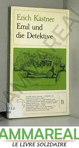 Emil und die detektive: Erich Kästner