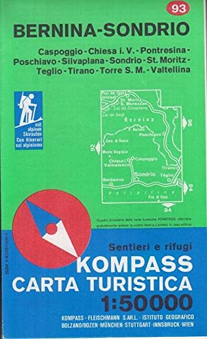 Imagen del vendedor de Kompass-Wanderkarte ; 93 Bernina, Sondrio : con guida ; itinerari sci alpinismo. a la venta por Allgäuer Online Antiquariat