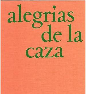 ALEGRÍAS DE LA CAZA: VV.AA. (Introducción a