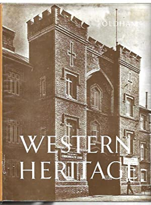 Western Heritage : A Study of the: Oldham, Ray and