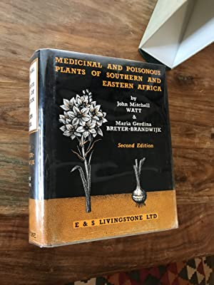 Medicinal and Poisonous Plants of Southern and: Watt, John Mitchell