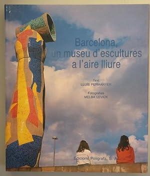 Seller image for BARCELONA UN MUSEU D'ESCULTURES A L'AIRE LLIURE - Barcelona 1991 - Molt il lustrat for sale by Llibres del Mirall