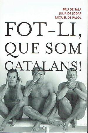 Fot-li, que som catalans!.: Bru de Sala,