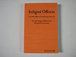 Indigent Officers Civil War Officers Rewarded by Charles II