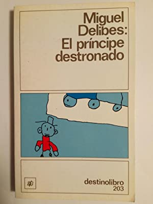 El Príncipe Destronado: Miguel Delibes