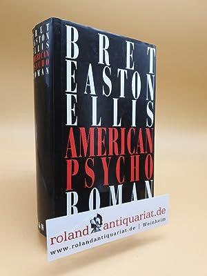Bild des Verkäufers für American Psycho zum Verkauf von Roland Antiquariat UG haftungsbeschränkt