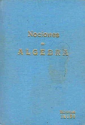 NOCIONES DE ALGEBRA: Bruño.