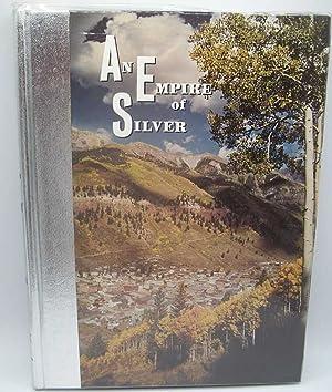 An Empire of Silver: Brown, Robert L.
