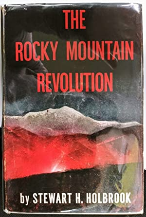 The Rocky Mountain Revolution (Western Federation of Miners)