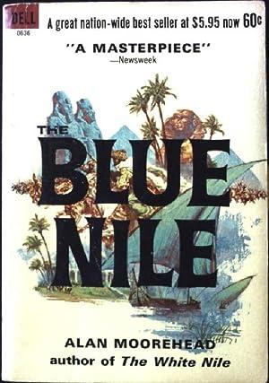 The Blue Nile: Moorehead, Alan: