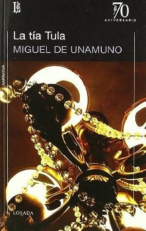 Tia Tula, La - Miguel De Unamuno: Miguel de Unamuno