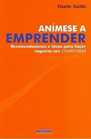 Animese A Emprender - Eduardo Kastika: Eduardo Kastika