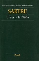 Ser Y La Nada, El: SARTRE, JEAN-PAUL
