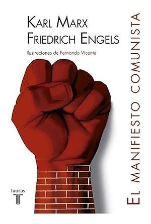 Manifiesto Comunista, El (ilustrado): Marx, Karl
