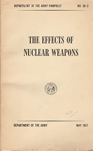 Seller image for The Effects of Nuclear Weapons (1957) for sale by Whitledge Books