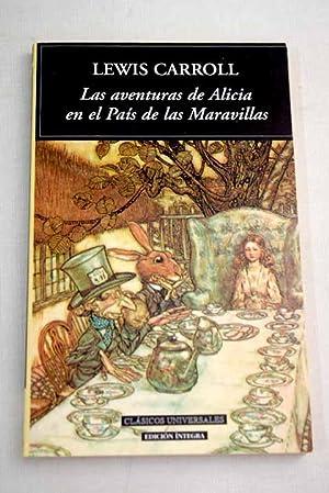 Las aventuras de Alicia en el país: Carroll, Lewis