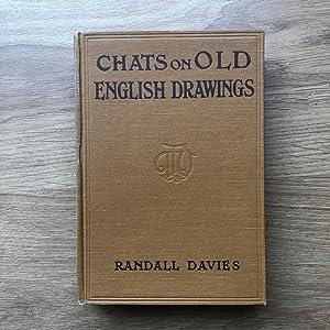 CHATS ON OLD ENGLISH DRAWINGS: Davies [Randall]