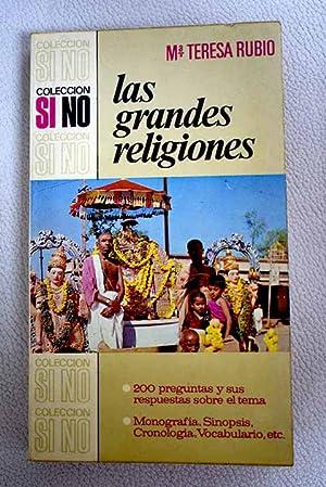 Las grandes religiones: Rubio, María Teresa