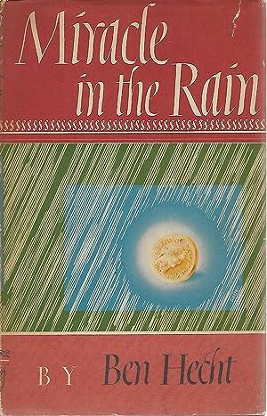Miracle in the Rain: Ben Hecht