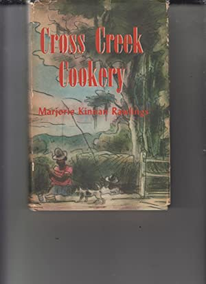 Cross Creek Cookery by Rawlings, Majorie Kinnan: Rawlings, Majorie Kinnan