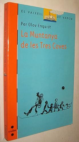 LA MUNTANYA DE LES TRES COVES: PER OLOV ENQUIST