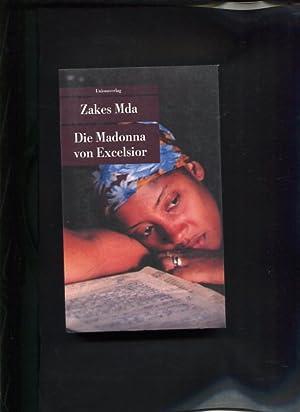 Die Madonna von Excelsior Unionsverlag-Taschenbuch ; 398: Mda, Zakes: