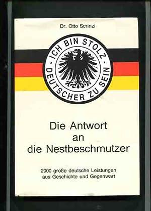 Ich bin stolz Deutscher zu sein -: Otto Scrinzi (Hrsg.):