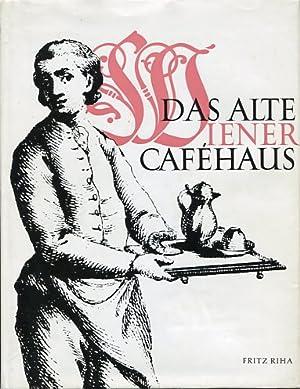 Das alte Wiener Cafehaus.: Riha, Fritz: