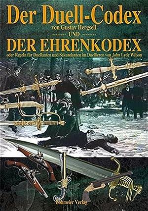 Der Duell-Codex. Der Ehrenkodex : oder Regeln: Hergsell, Gustav und