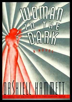 WOMAN IN THE DARK - A Novel: Hammett, Dashiell (introduction