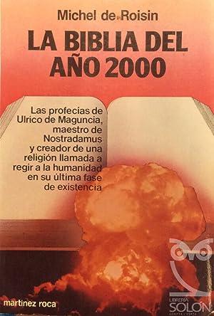La Biblia del año 2000: Michel de Roisin