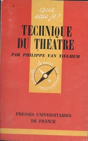 Technique du théâtre.: VAN TIEGHEM Philippe