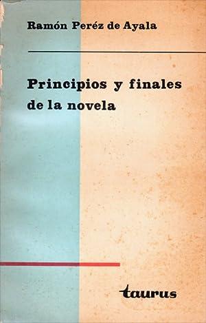 Principios y Finales De La Novela: Ramon Perez De