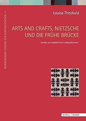 Arts and crafts, Nietzsche und die frühe: Theobald, Louisa und