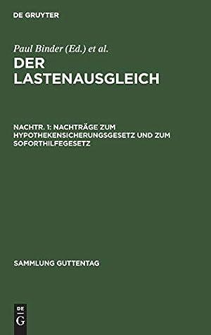 Seller image for Nachtrà ¤ge zum Hypothekensicherungsgesetz und zum Soforthilfegesetz (Sammlung Guttentag) (German Edition) for sale by booksXpress