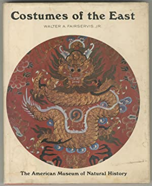Costumes of the East: FAIRSERVIS, Walter A.,