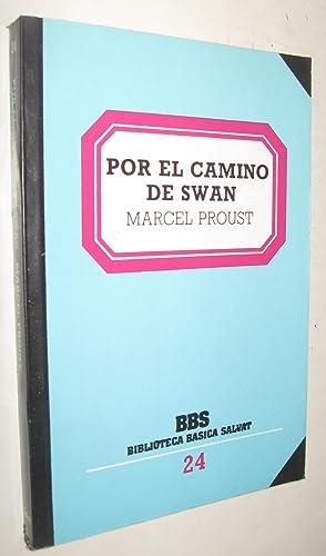 POR EL CAMINO DE SWAN: MARCEL PROUST