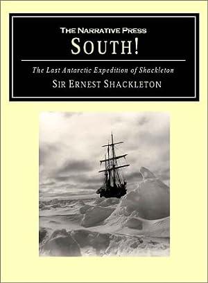 South!: The Story of Shackleton's Last Expedition: Shackleton, Ernest