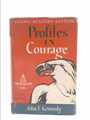 Profiles in Courage- Young Readers Edition, 1st: Kennedy, John F.