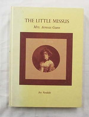 The Little Missus Mrs Aeneas Gunn: Nesdale, Iris