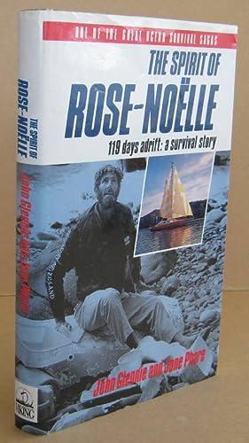 The Spirit of Rose-Noelle 119 Days Adrift: GLENNIE, John &