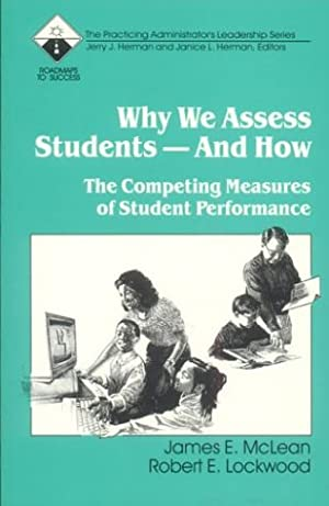 """Why We Assess Students -- And How: McLean, James E."""","""