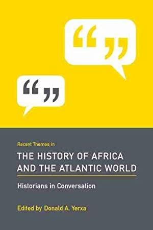 Recent Themes in the History of Africa