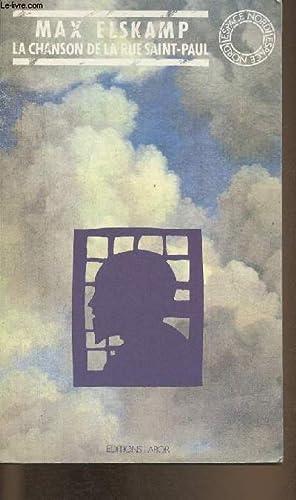La chanson de la rue Saint-Paul- Précédé: Elskamp Max