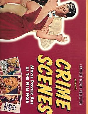 Crime Scenes: Movie Poster Art of Film: Lawrence Bassoff